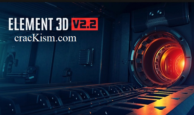 Element 3D v2.2.2 Crack + Keygen (MAC Patch) Free Download