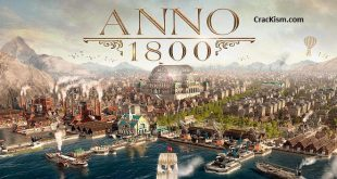 Anno 1800 Crack Skidrow - Torrent (Mac + PC) Free Download